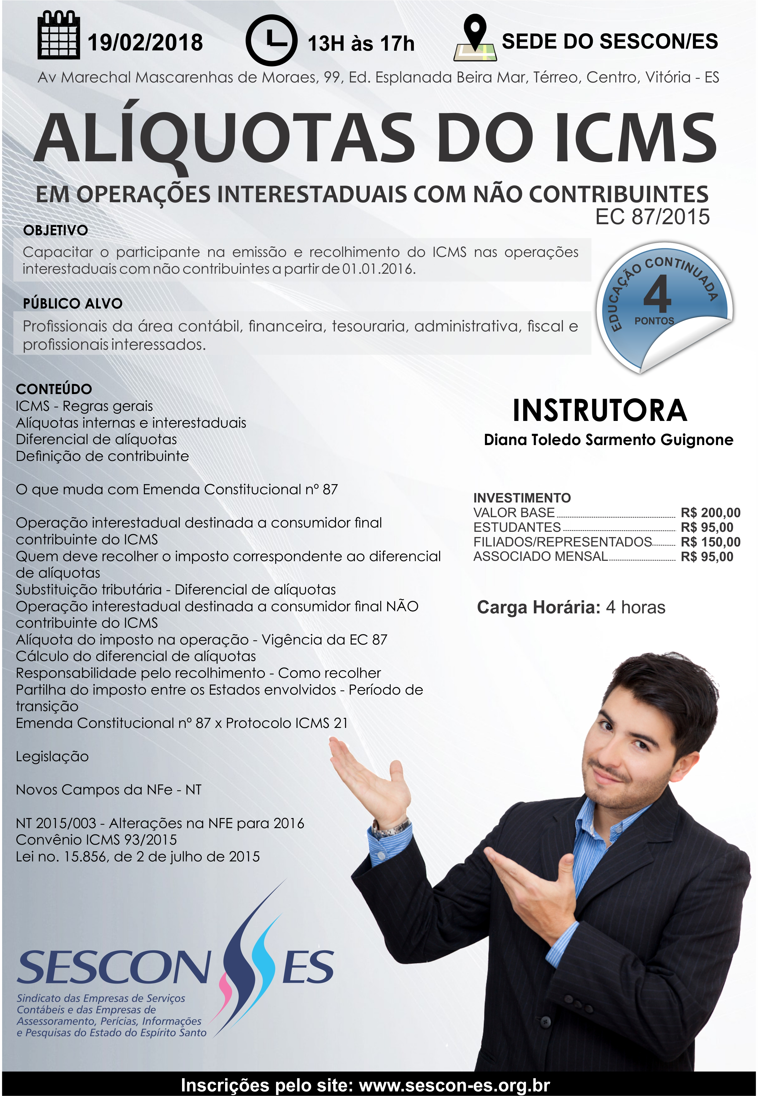 CURSO - ALÍQUOTAS DO ICMS EM OPERAÇÕES INTERESTADUAIS COM NÃO CONTRIBUINTES - EC 87/2015 - Pontuação no educação continuada: 4 pontos @ SESCON ESPIRITO SANTO | Espírito Santo | Brasil